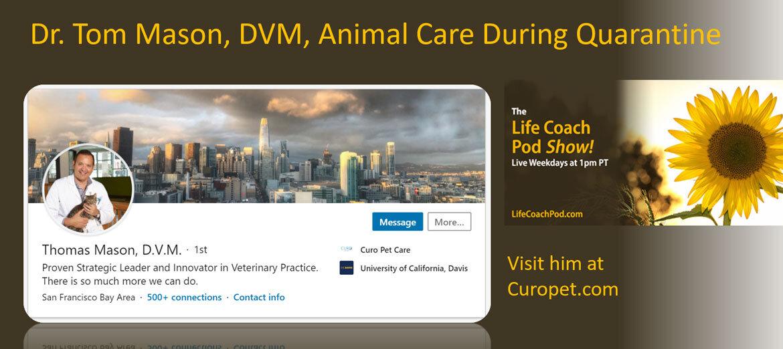 Animal care during quarantine